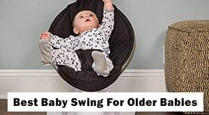 best-baby-swing-for-older-babies