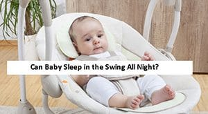 Can-Baby-Sleep-in-the-Swing-All-Night